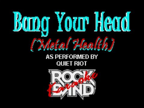 (Original Karaoke) Quiet Riot - Bang Your Head (Metal Health)(Backup)