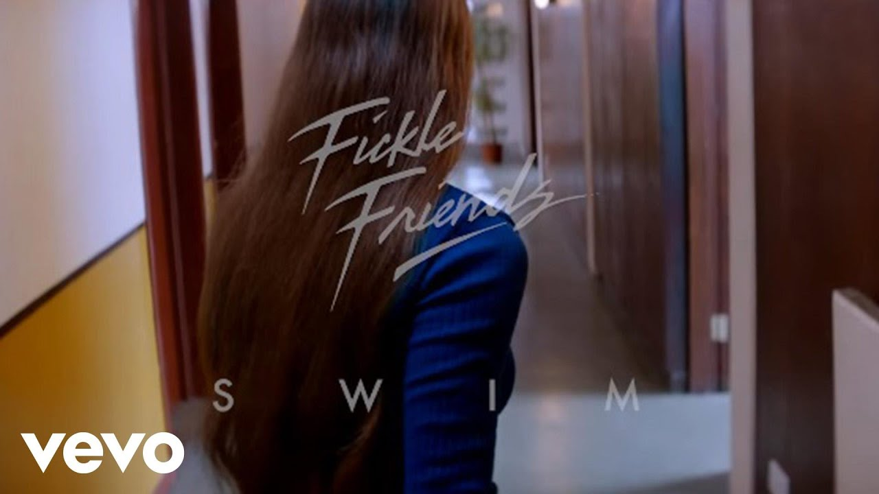 fickle-friends-swim-ficklefriendsvevo