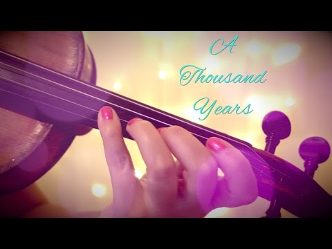 A THOUSAND YEARS  Christina Perri violin   Alison Sparrow