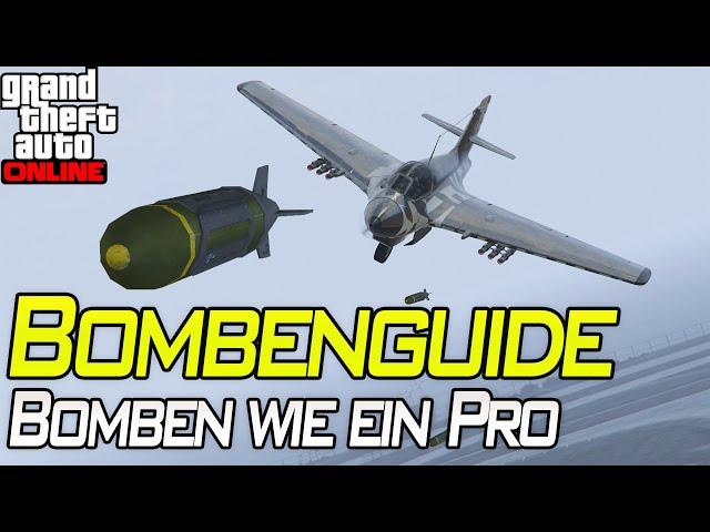 Bombenguide, so droppt man Bomben wie ein Pro | Gta 5 Online