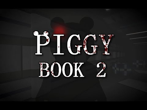 Piggy Alpha Chapter 7 Roblox Piggy Book 2 Release Date Time Plot And Skins Revealed For Roblox Sequel Hitc