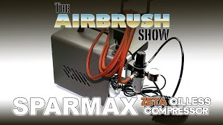 SPARMAX ZETA AIR COMPRESSOR - THE AIRBRUSH SHOW S2.EP06