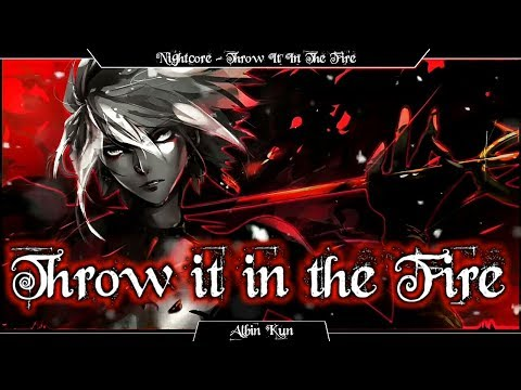 Nightcore Throw it in the Fire Phantoms