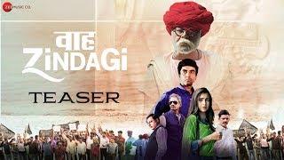 Waah Zindagi Teaser |Sanjay Mishra, Plabita Borthakur, Naveen Kasturia & Vijay Raz |Shivazza Films