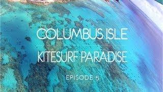 Columbus Isle Kitesurf Paradise