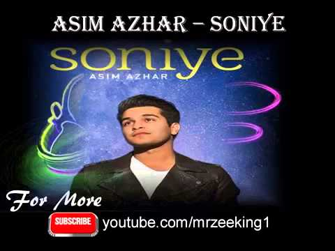 Soniye by Asim Azhar