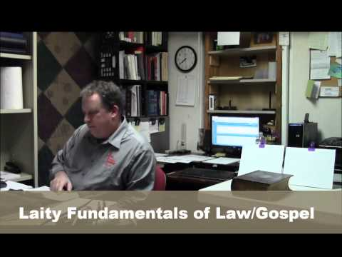 Laity Fundamentals of Law and Gospel