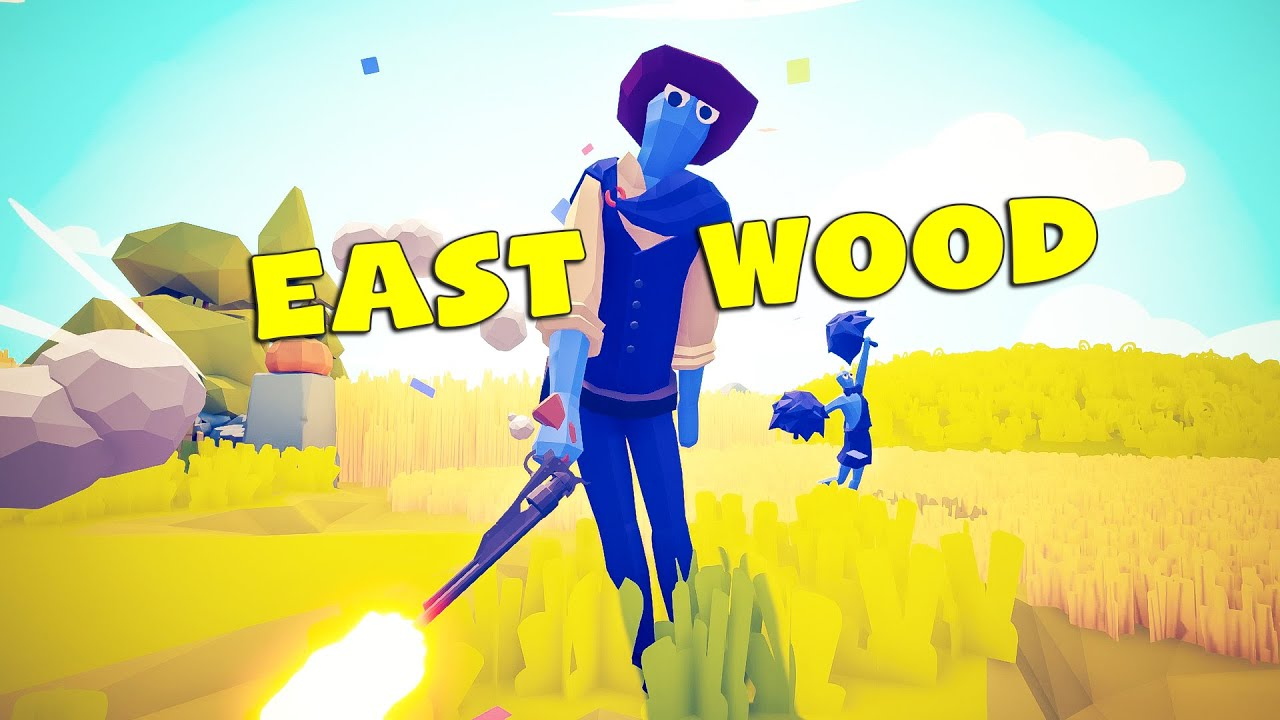 Powerful Eastwood - Totally Accurate Battle Simulator