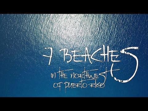 7 Beaches in the Northwest of Puerto Rico- full version - 4k