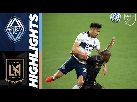 Vancouver Whitecaps Los Angeles FC Goals And Highlights