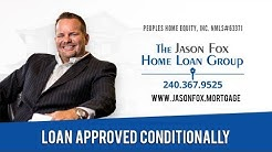 Your Mortgage Loan is Approved With Conditions New Market, MD