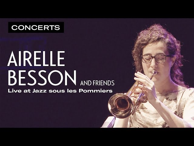 Airelle Besson and friends - Live at Jazz Sous les Pommiers 2015 | Qwest TV
