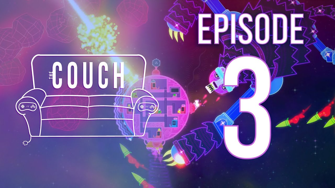 The Couch Episode 3 Lovers In A Dangerous Spacetime Youtube