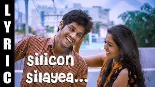 Silicon silayea Lyrical From Adiyae Sakkarakatti | Anbu Thasan | Varniya | Balaji G | Rnb Paul