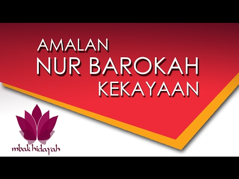 Amalan Kekayaan Nurbarokah - Nurbarokah com