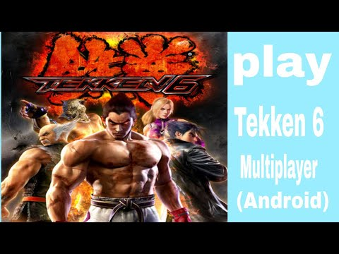 How to play Tekken 6 multiplayer on Android ( PPSSPP) - Myhiton