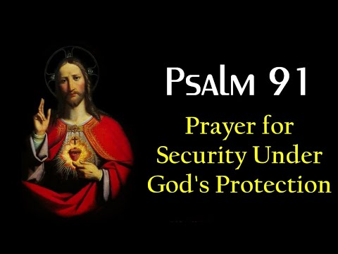Psalm 91 - Security under God's Protection