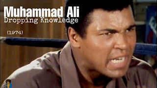Muhammad Ali - Dropping Knowledge (1974)