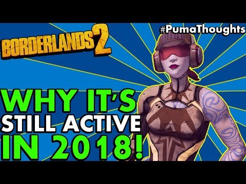 Why Borderlands 2 is Still Active with a Healthy Playerbase
