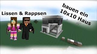 Lissen & Rappsen bauen ein 10x10 Haus #2/2