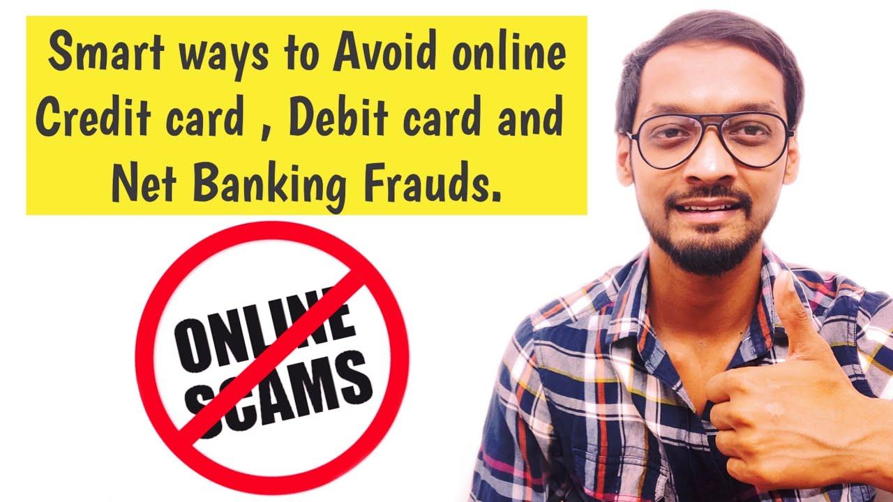 Smart Ways to Avoid Online Credit Card,Debit card & Net Banking Frauds | Credit card Frauds!!
