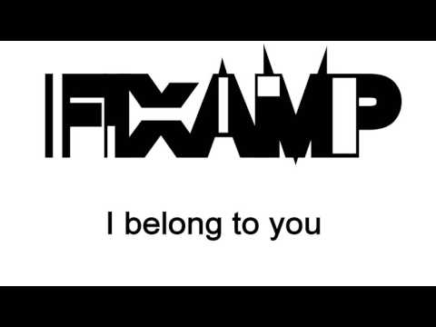 Fixamp - I belong to you