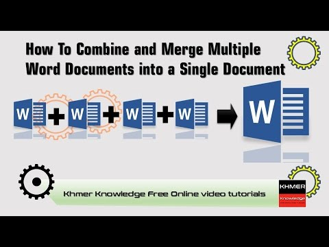 How To Combine And Merge Multiple Word Documents Into A Single Document