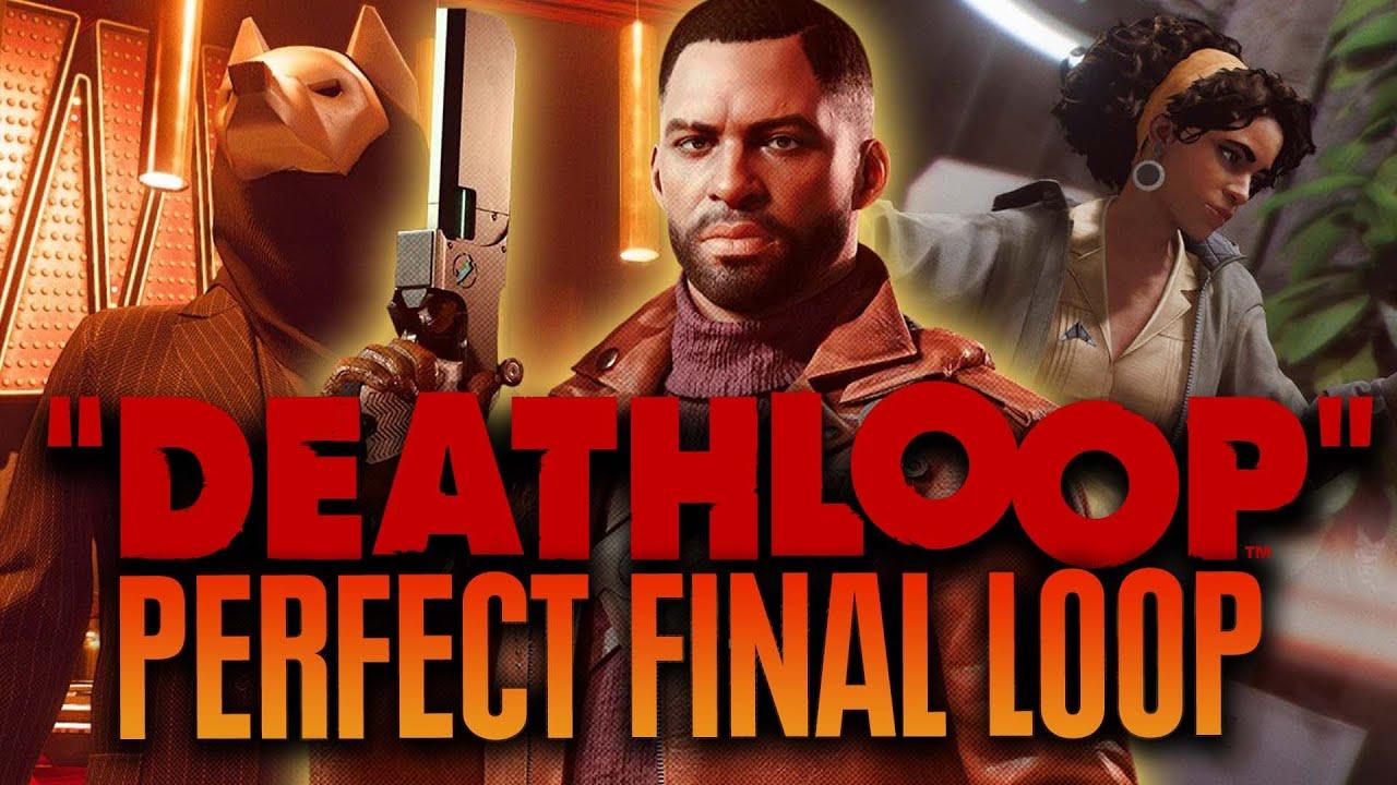DEATHLOOP - Perfect Final Loop - Killing All Visionaries and No One Else // Clean-ish Hands Trophy