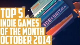 Top 5 Best Indie Games of the Month - October 2014