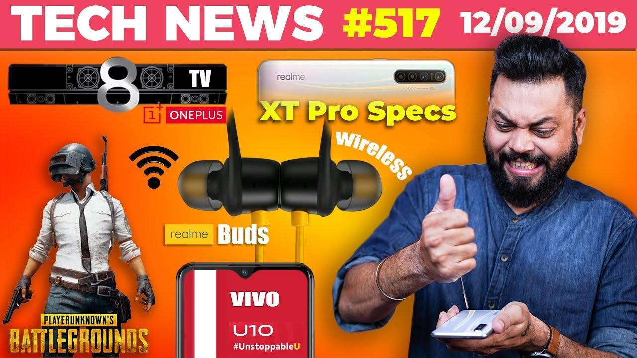Realme Buds Wireless, PUBG Update 0.14.5, OnePlus TV 8 Speakers,Realme XT Pro Specs,vivo U10-TTN#517
