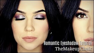 Romantic Makeup Tutorial | Easy Eyeshadow How To | TheMakeupChair