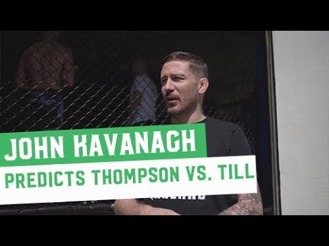 John Kavanagh predicts UFC Liverpool's Stephen 'Wonderboy' Thompson vs Darren Till