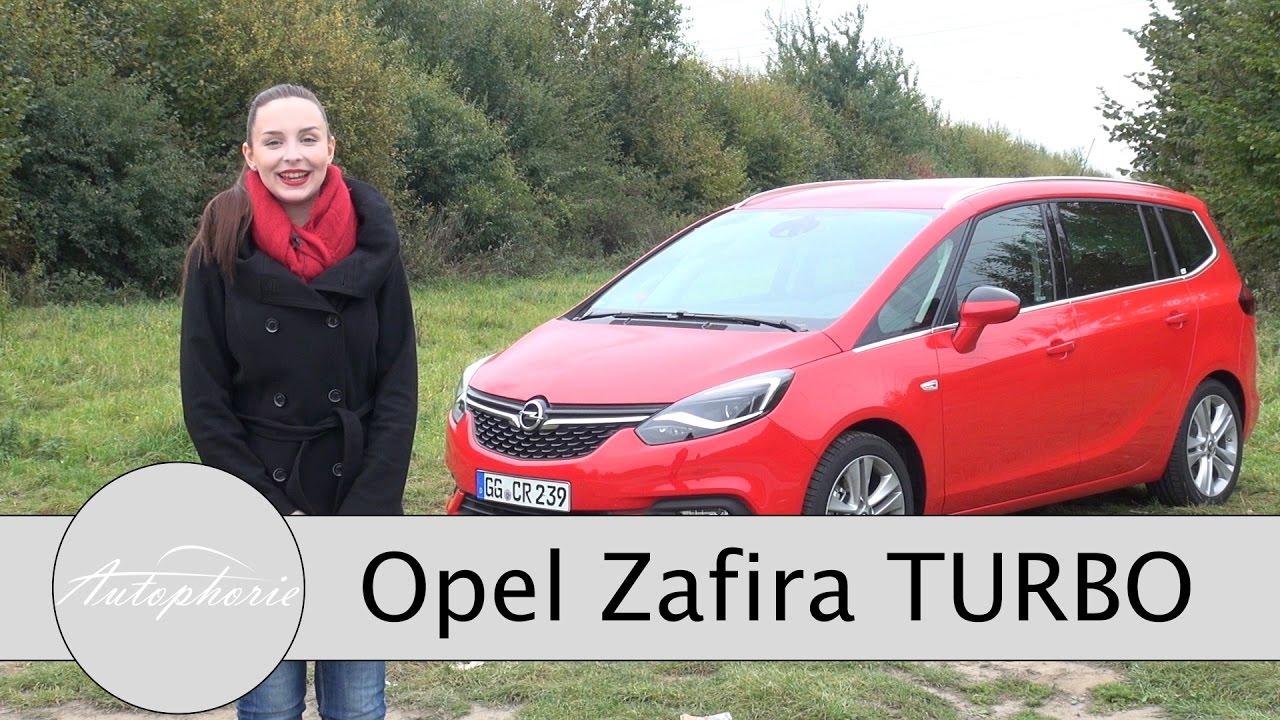 2017 Opel Zafira 1 6 Turbo 200 Ps Test Mpv Review Familien Van Fahrbericht Autophorie