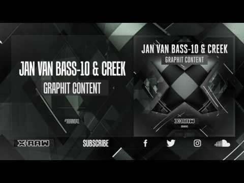 Jan Van Bass-10 & Creek - Graphit Content (#XRAW041)
