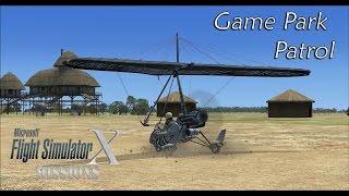 FSX/Flight Simulator X Missions: Game Park Patrol