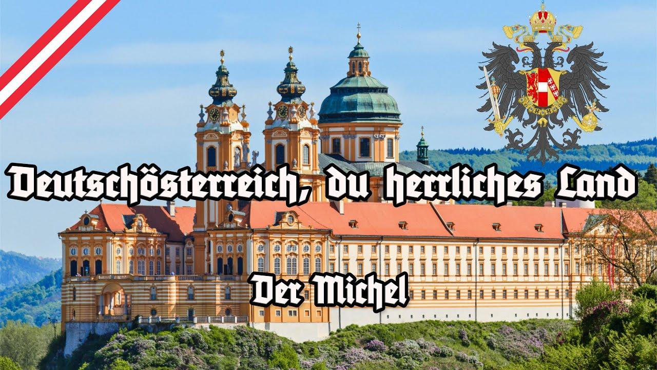 Deutschösterreich, du herrliches Land - Der Michel - All Stanzas - Former Anthem of Austria