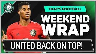 Man Utd Are Back? Goldbridge Premier League Review