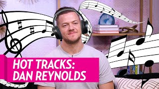 Baixar Imagine Dragons' Dan Reynolds Shares His Playlist