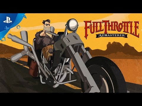 Full Throttle Remastered - PlayStation Experience 2016: First Look Trailer | PS4