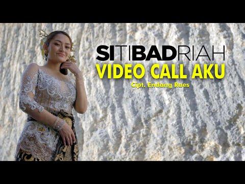Siti Badriah - Video Call Aku (Official Artist Channel)