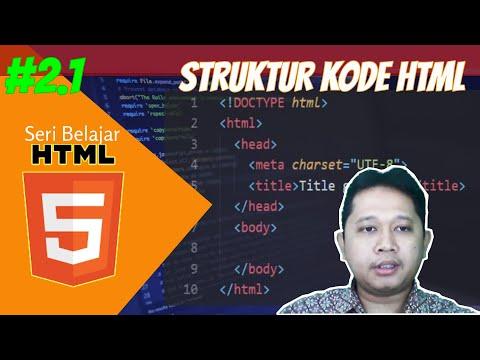 #2.1 Belajar Web HTML Untuk Pemula - Struktur Kode HTML
