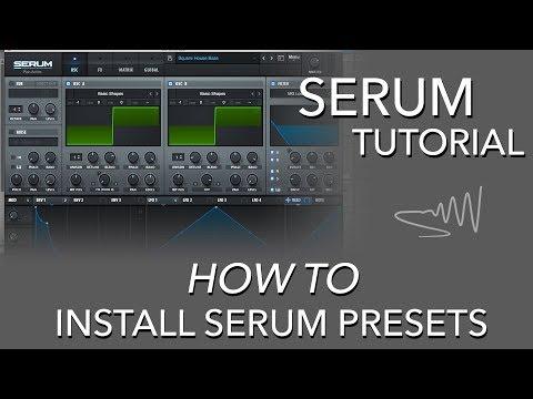 How To Install a Serum Preset - Serum Tutorial - YouTube