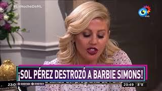 ¡Sol Pérez destrozó a Barbie Simons!
