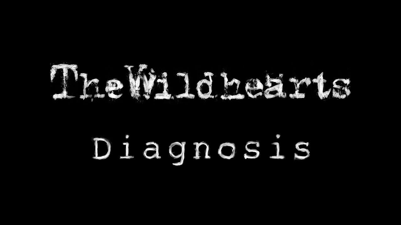 The Wildhearts - Diagnosis (Lyric Video)