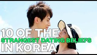 10 of the strangest dating beliefs in Korea