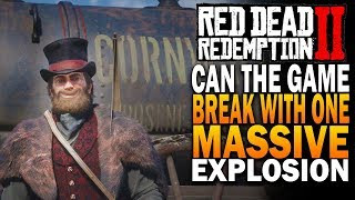 Can We Break The Game with ONE MASSIVE Explosion? Red Dead Redemption 2 [RDR2]