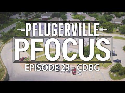 Pflugerville Pfocus #23 - CDBG