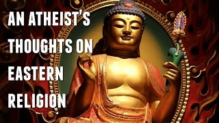 Baixar An Atheist's Thoughts on Eastern Religion