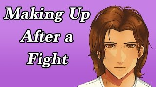 BF Roleplay: From Fighting to Making Up [boyfriend experience]