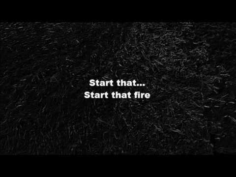 ÉWN & Whogaux - Start That Fire [Lyrics]